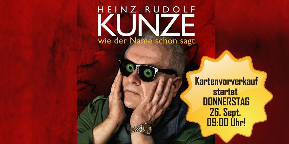 Vorverkauf für Heinz-Rudolf Kunze startet DONNERSTAG, 26. Sept. 09:00 Uhr!